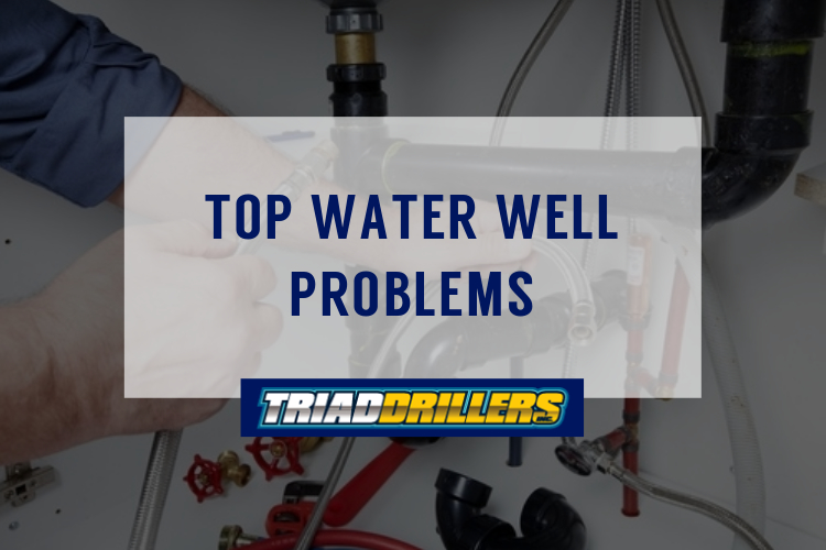 Top Water Well Repairs Triad Drillers