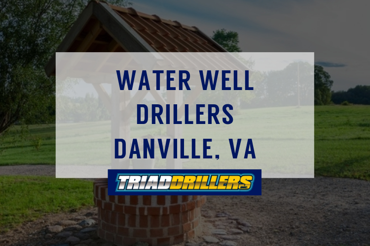 water well drilling danville