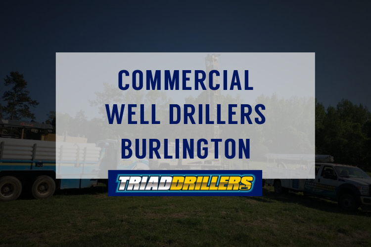 commercial well drillers Burlington nc
