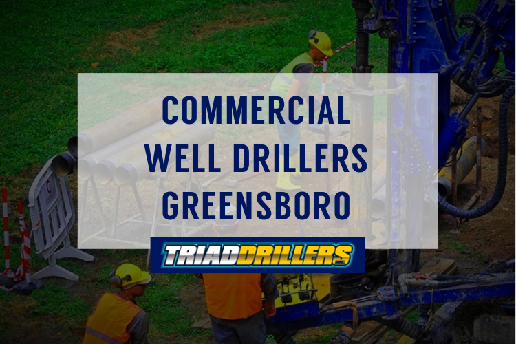 commercial water well drillers Greensboro nc