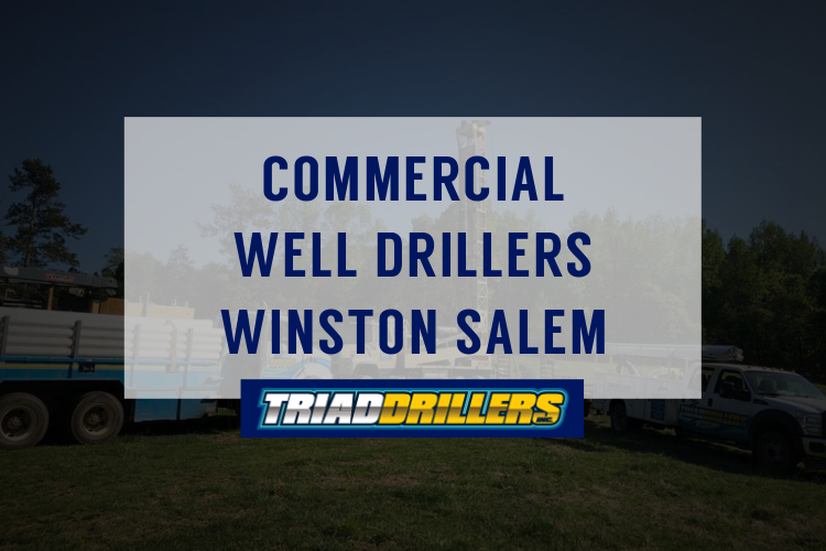 commercial water well drillers Winston Salem nc