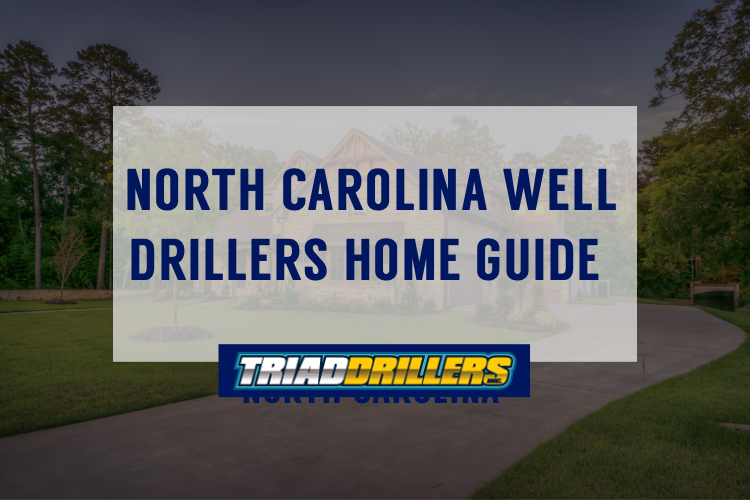 North Carolina Well drillers Home Guide